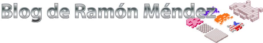 El Blog de Ramón Méndez
